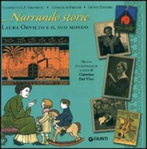 Libro Narrando storie. Catalogo della mostra (Firenze 20 ottobre-20 novembre2011)  0