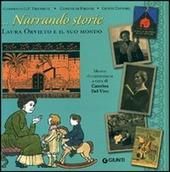 Narrando storie. Catalogo della mostra (Firenze 20 ottobre-20 novembre2011)