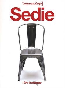 Libro Sedie. I libri di Artedossier Porzia Bergamasco , Valentina Croci 0