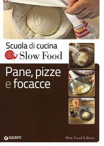 Libro Pane, pizze e focacce  0