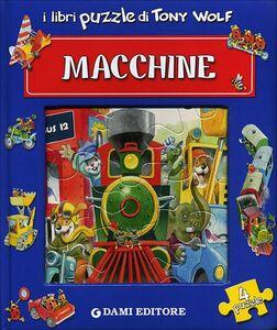 Libro Macchine. Libro puzzle Tony Wolf , Anna Casalis 0
