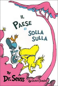 Libro Il paese di Solla Sulla Dr. Seuss 0