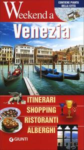 Libro Venezia. Itinerari, shopping, ristoranti, alberghi