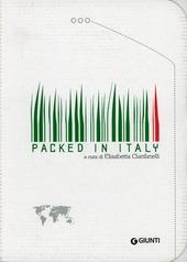 Packed in Italy. Ediz. italiana e inglese