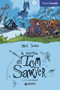 Foto Cover di Le avventure di Tom Sawyer, Libro di Mark Twain, edito da Giunti Junior