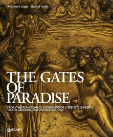 Carpinotizie.it The Gates of Paradise. From the Renaissance Workshop of Lorenzo Ghiberti to the Modern Restoration Studio Image