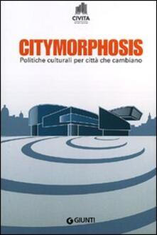 Radiospeed.it Citymorphosis. Politiche culturali per città che cambiano Image
