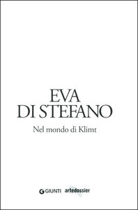 Libro Nel mondo di Klimt Eva Di Stefano 1