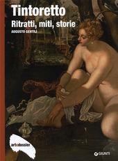 Tintoretto. Ritratti, miti, storie
