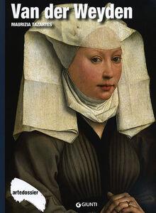 Foto Cover di Van der Weyden, Libro di Maurizia Tazartes, edito da Giunti Editore