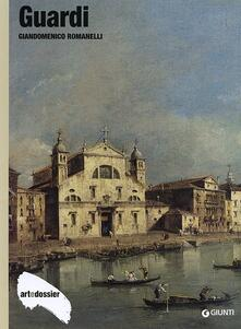 Guardi. Ediz. illustrata - Giandomenico Romanelli - copertina