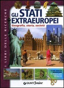 Libro Gli stati extraeuropei. Geografia, storia, società Michele Lauro , Cinzia Fenoglio , Alberto Massari 0