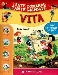 Foto Cover di Vita. Con adesivi, Libro di AA.VV edito da Dami Editore 0