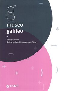 Libro Museo Galileo. Interactive Area. Galileo and the measurement of time  0