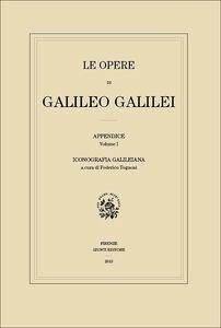 Foto Cover di Iconografia galileiana. Le opere di Galileo Galilei. Appendice. Vol. 1, Libro di  edito da Giunti Editore