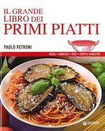 Il grande libro dei primi piatti