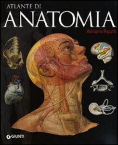 Libro Atlante di anatomia Adriana Rigutti 0