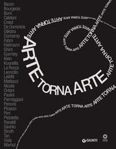 Arte torna arte. Catalogo della mostra (Firenze, 7 maggio-4 novembre 2012)