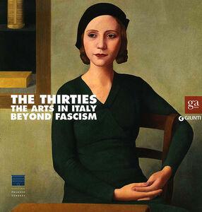 Libro Anni Trenta. Arti in Italia oltre il fascismo. Catalogo della mostra ( Firenze, 22 settembre 2012-27 gennaio 2013). Ediz. inglese  0