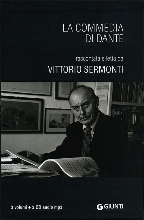 La Commedia di Dante. Raccontata e letta da Vittorio Sermonti. Con audiolibro. 3 CD Audio formato MP3