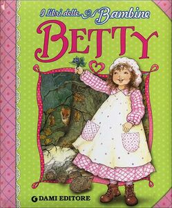 Foto Cover di Betty, Libro di Peter Holeinone, edito da Dami Editore