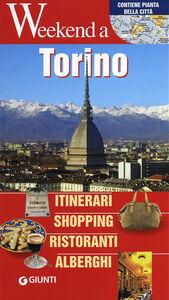 Foto Cover di Torino. Itinerari, shopping, ristoranti, alberghi, Libro di  edito da Giunti Editore