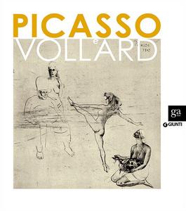 Libro Picasso e Vollard. Il genio e il mercante. Catalogo della mostra (Venezia, 6 aprile-8 luglio 2012)  0