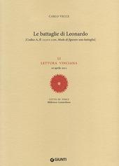 Le battaglie di Leonardo. LI lettura vinciana (16 aprile 2011)