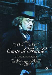 Foto Cover di Canto di Natale, Libro di Charles Dickens, edito da Giunti Editore