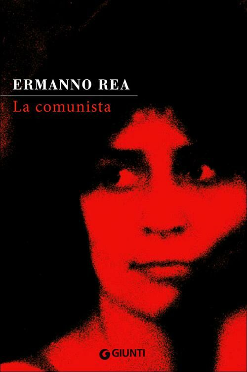 La comunista. Due storie napoletane