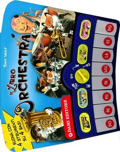 Libro Il libro orchestra. Con gadget