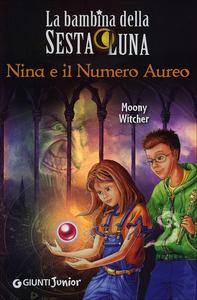 Libro Nina e il numero aureo Moony Witcher 0