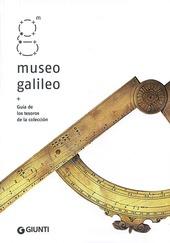 Museo Galileo. Guía de los tesoros de la colección