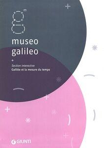 Libro Museo Galileo. Section interactive. Galilée et la mesure du temps  0