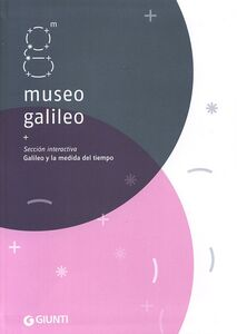 Libro Museo Galileo. Sección interactiva. Galileo y la medida del tiempo  0