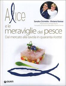 Fondazionesergioperlamusica.it Alice e le meraviglie del pesce. Dal mercato alla tavola in quaranta ricette Image