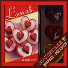 Voluntariadobaleares2014.es Lovecake. Le migliori ricette di cupcake, muffin e dolcetti. Con gadget Image