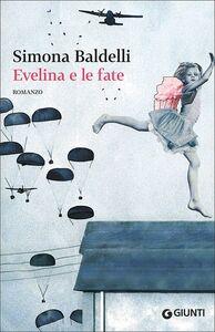 Libro Evelina e le fate Simona Baldelli