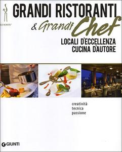 Libro Grandi ristoranti e grandi chef. Locali d'eccellenza. Cucina d'autore  0