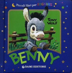 Foto Cover di Benny, Libro di Silvia D'Achille, edito da Dami Editore