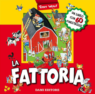 Libro La fattoria. Libro pop-up Anna Casalis , Tony Wolf