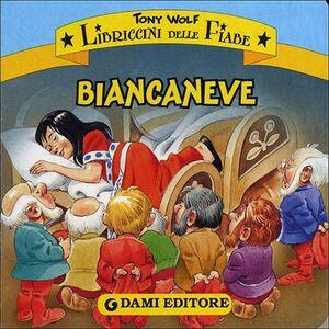 Libro Biancaneve Tony Wolf