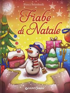 Libro Fiabe di Natale Bianca Belardinelli