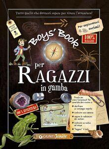 Libro Boy's book per ragazzi in gamba. Tutto quello che dovresti sapere per vivere l'avventura Michèle Lecreux , Célia Gallais , Clémence Roux de Luze 0