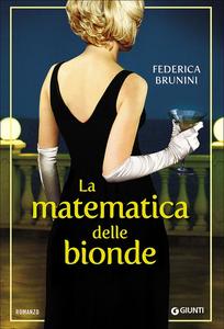 Libro La matematica delle bionde Federica Brunini