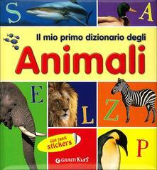 Mercatinidinataletorino.it Il mio primo dizionario degli animali. Con adesivi Image