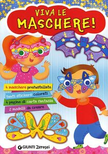 Libro Viva le maschere! Con adesivi