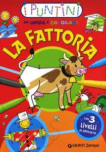 Libro La fattoria. I puntini da unire e colorare