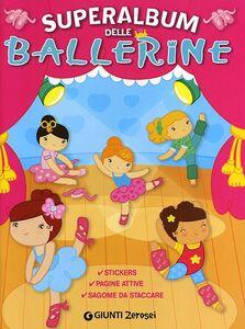 Libro Superalbum delle ballerine. Con adesivi Martina Boschi 0