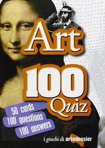 Libro Arte 100 quiz. Ediz. inglese Gloria Fossi